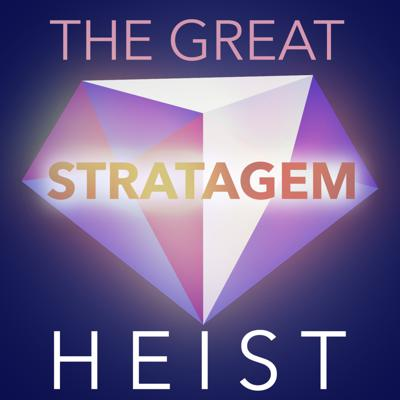 Cover art for 38: The Great Stratagem Heist (Game Theory: Iterated Elimination of Dominated Strategies)