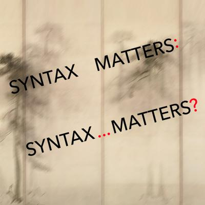 Cover art for 39: Syntax Matters: Syntax... Matters? (Formal Grammar)
