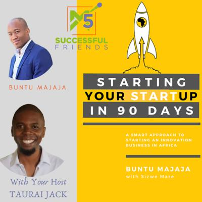 Cover art for Episode 33 | Starting your StartUp in 90 days