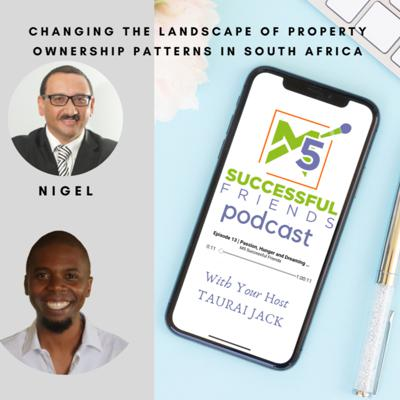 Cover art for Episode 43 | Change the LANDscape of Property Ownership Patterns in South Africa - Nigel Adriaanse