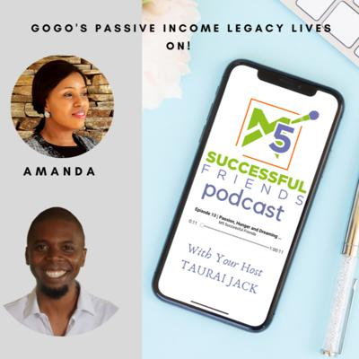 Cover art for Episode 44 | Gogo's Passive Income legacy lives on! - Amanda Mhlongo