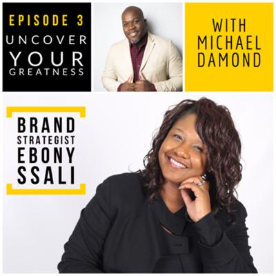 Cover art for Ep 3 - Building a Strong Brand with Ebony Ssali