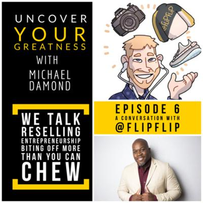 Cover art for Ep 6: A Conversation about Reselling with @FlipFlip