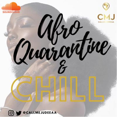 Cover art for AFRO QUARANTINE & CHILL - Vol 1