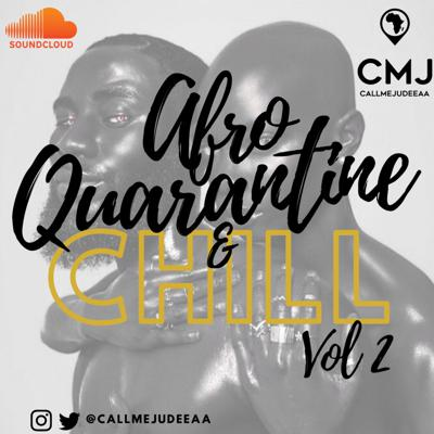 Cover art for Afro Quarantine & Chill - Vol 2