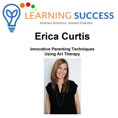 Cover art for Innovative Parenting Techniques Using Art Therapy with Erica Curtis