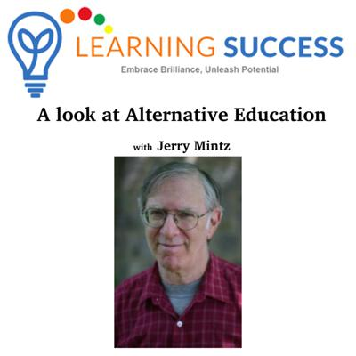 Cover art for A Look at Alternative Education with Jerry Mintz