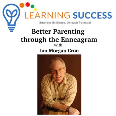Cover art for Better Parenting through the Enneagram with Ian Morgan Cron