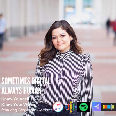 Cover art for Episode 14: Know Yourself, Know Your Worth featuring Stephanie Campos