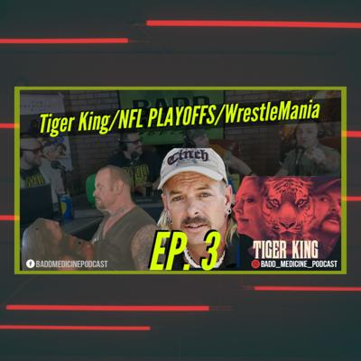 Cover art for Tiger King new episodes/Things you hate/NFL Playoffs/Undertaker & AJ Styles