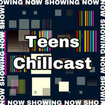 Cover art for Teenschillcast ep 2 Describing our movies in the worst way possible.