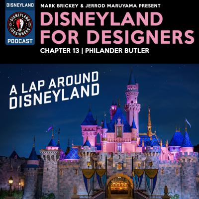Cover art for A Lap Around Disneyland with Philander Butler Disneyland VIP Tour Guide