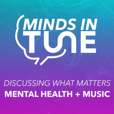 Cover art for [Series One Trailer] Tune in to Minds in Tune — Mental Health & Music Podcast