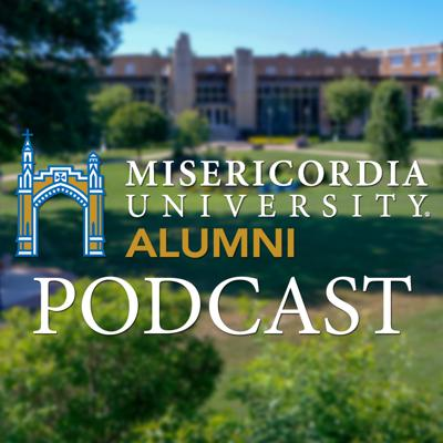 Misericordia University Alumni Podcast