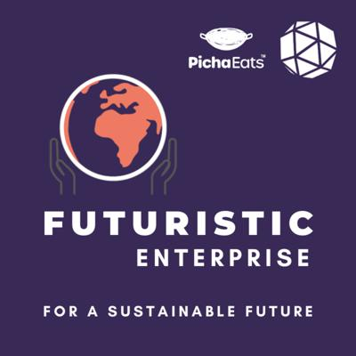 Cover art for Futuristic Enterprise EP1: Pamela Mejia, Founder of Phinix Textile Recycling