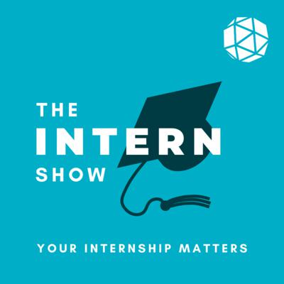 Cover art for The Intern Show EP1: What I Learnt From 3 Internships In The Same Organisation