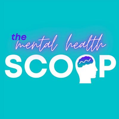 Cover art for The Mental Health Scoop (30/04/21)