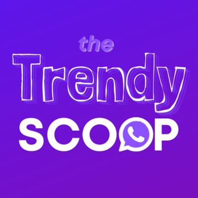 Cover art for The Trendy Scoop (18/05/2021)