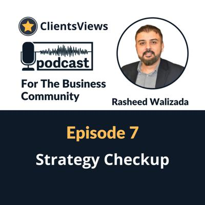 ClientsViews Podcast For The Business Community