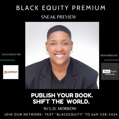 Publish Your Book. Shift The World. w/ L.D. Morrow