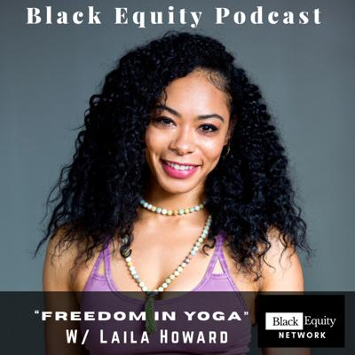 "Cover art for ""Freedom In Yoga"" W/ Laila Howard"