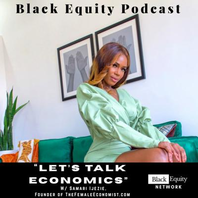 Cover art for Let's Talk Economics w/ Samari Ijezi