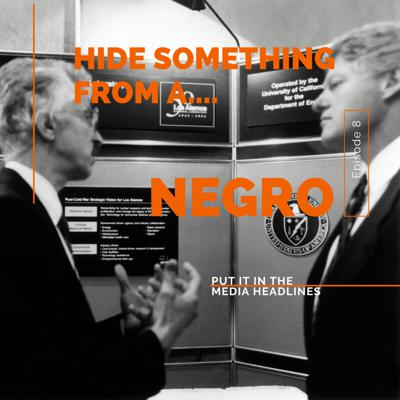 Cover art for Hide Something From A Negro - Episode 8 - Bonus Content