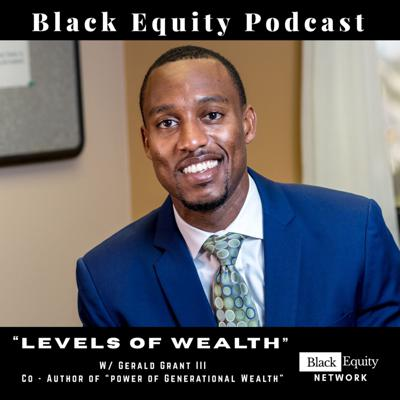Cover art for Levels of Wealth w/ Gerald Grant III