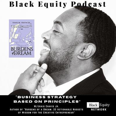 Cover art for Business Strategy Based On Principles w/ Craig Chavis Jr.