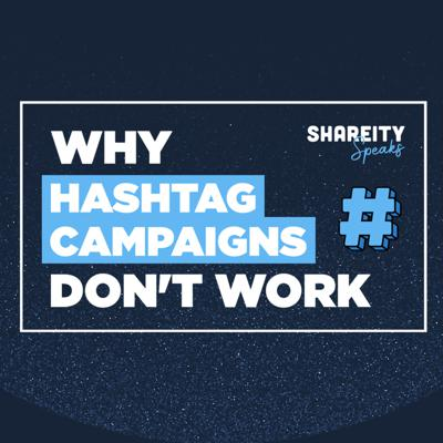 Cover art for Why Hashtag Campaigns Don't Work