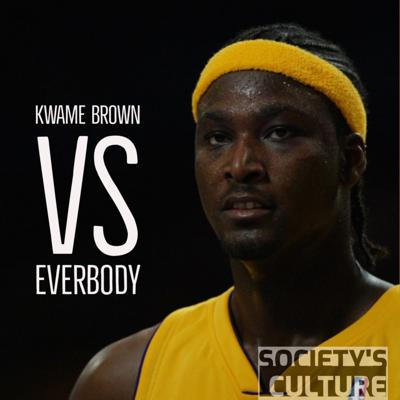 Cover art for Kwame Brown Vs Everybody