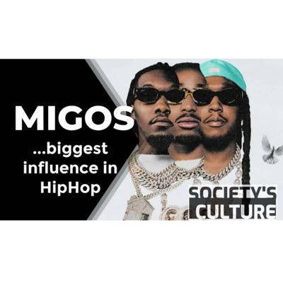 Cover art for Is the Migos the biggest influencers in hip hop??