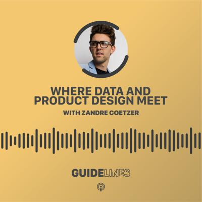 Cover art for Where data and product design meet with Zandre Coetzer