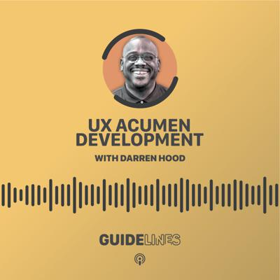 Cover art for UX Acumen Development with Darren Hood