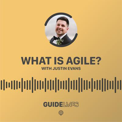Cover art for What is Agile? with Justin Evans