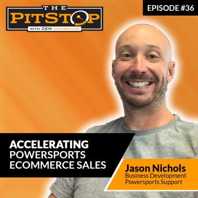 Cover art for Ep. 36 - Accelerating Powersports eCommerce Sales w/ Powersports Support