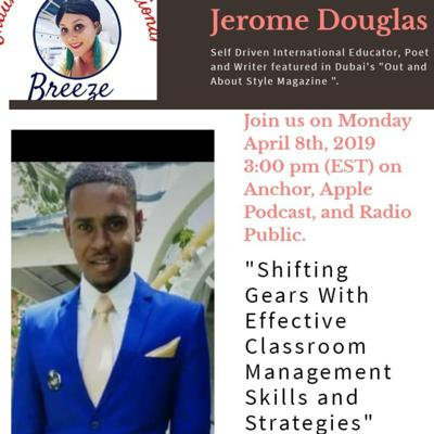"""Cover art for """"Effective Classroom Management Skills """"with Mr.Jerome Douglas."""