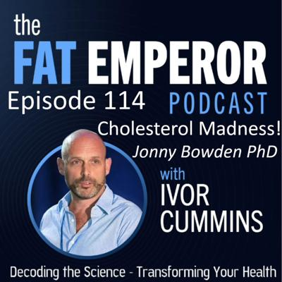 Cover art for Ep114: Cholesterol Conundrums Revisited - with Dr. Jonny Bowden PhD