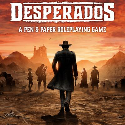 Cover art for 061 Desperados The Pen and Paper Roleplaying Game