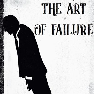 Cover art for The Art of Failure