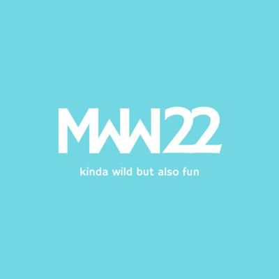 Cover art for MWW 22: Kinda Wild But Also Fun