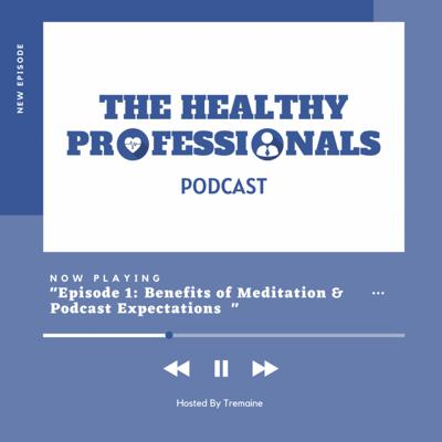 Healthy Professionals Podcast