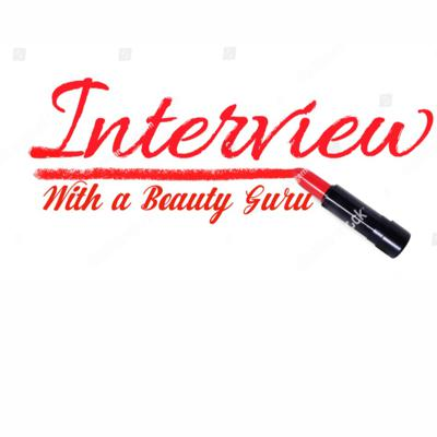 Cover art for Interview With A Beauty Guru 💋