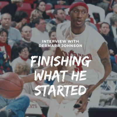 Cover art for Finishing What He Started | DerMarr Johnson Interview