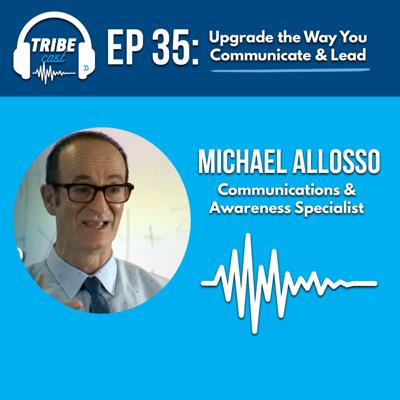 Cover art for Episode 35: Michael Allosso, Communications & Awareness Specialist