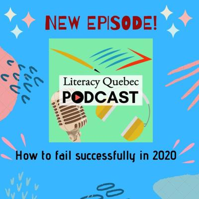 Cover art for Episode 21 - How to Fail Successfully in 2020