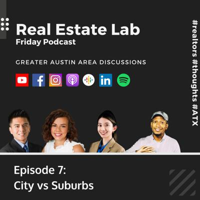 Cover art for City vs Suburbs Austin Real Estate Lab Podcast