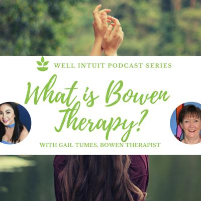 Cover art for Episode 2: What is Bowen Therapy? With Gail Tumes