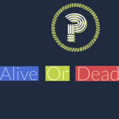 Cover art for 31/7/19 alive or dead? new album!