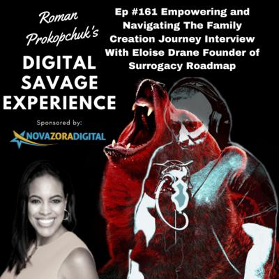 Cover art for Ep #161 Empowering and Navigating The Family Creation Journey Interview With Eloise Drane Founder of Surrogacy Roadmap